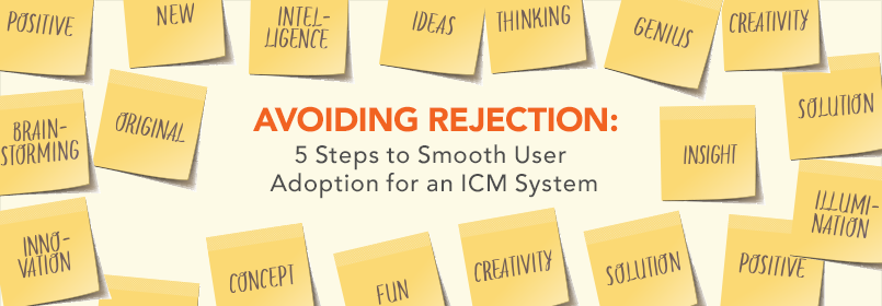 blog-5-steps-to-smooth-user-adoption-for-an-icm-system